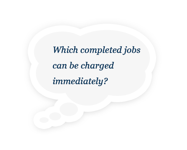 Which completed jobs can be charged immediately?